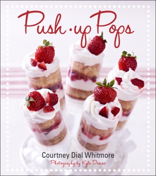 Push-Up Pops by Courtney Dial Whitmore_n